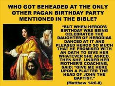 Who got beheaded at the only other pagan birthday party in the Bible? Spiritual Eyes, Bible Questions, Happy Sabbath, Bible Knowledge, Sunday Quotes, Bible Truth, Jehovah's Witnesses, Bible Lessons, Bible Scriptures