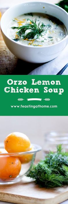 Orzo Chicken Soup with Lemon and Dill...the perfect way to use up a leftover whole chicken, bones and all! | www.feastingathome.com