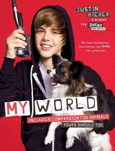 Justin bajo el eslogan: Mi Mundo incluye la compasión por los animales. El tuyo debería también.