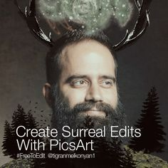 Create Surreal Edits With the PicsArt Photo Editor