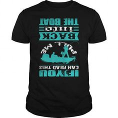 If You Can Read ThisPull Me Back in the Boat T-Shirts & Hoodies   Teemom