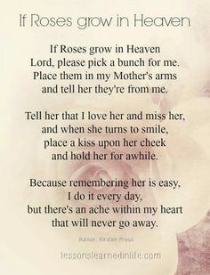 Missing My Mom In Heaven Quotes Fascinating Pinandrea Kears On Mom I Love You.i Miss You  Pinterest Design Ideas