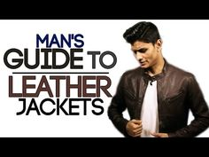 Man's Guide To LEATHER JACKETS | Buy The BEST LEATHER JACKET | Mayank Bhattacharya - YouTube