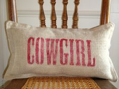 COWGIRL Stenciled Burlap Pillow by BurlapPillowsEtc on Etsy, $30.00