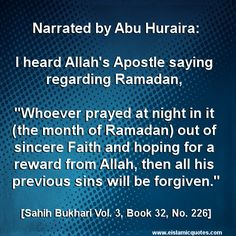 Hadith on Ramadan - Bukhari 32:226 - e Islamic Quotes http://www.eislamicquotes.com/hadith-on-ramadan-bukhari-1/