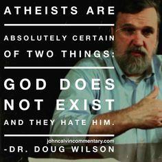 atheism | Doug Wilson quote | christian quote