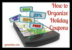 With so many holiday unique expenses added into my budget, I can't imagine surviving the next few months without as many coupons as I can find.  How to Organize Holiday Coupons | gomominc.com