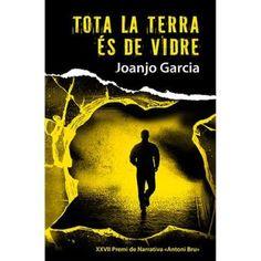 """Joanjo García. """"Tota la terra es de vidre"""". Editorial Bromera Apps, Lectures, Movie Posters, Movies, Editorial, Textbook, Books To Read, Photo Storage, Vacation"""