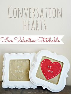 Free Stitchable: Valentine Conversation Hearts #valentines
