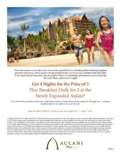 """Last Chance For the """"Four for 3"""" promo at Disney's Aulani Resort! Contact Judi at JLazoff@traveldetailing.com and let Travel Detailing be YOUR key to a GREAT Disney trip, worldwide!"""