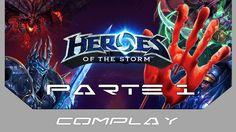 Heroes of the Storm - Il Peggior Gameplay su YouTube (Parte 1)