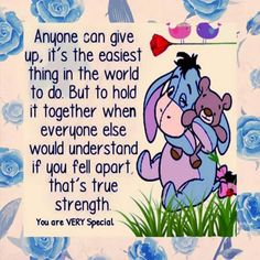 New quotes inspirational family kids 26 ideas Eeyore Quotes, Winnie The Pooh Quotes, Winnie The Pooh Friends, Christopher Robin, Cute Quotes, Funny Quotes, Awesome Quotes, Eeyore Pictures, Disney Quotes