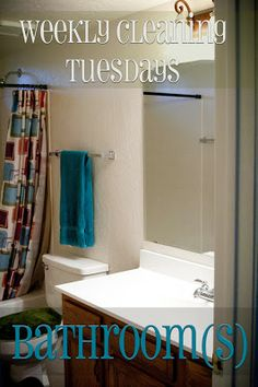 Adding bathrooms to your weekly cleaning routine.