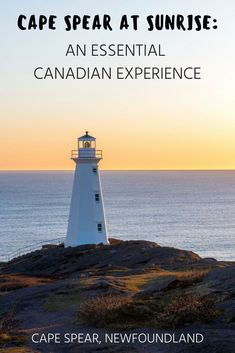 Cape Spear at Sunrise: An Essential Canadian Experience Newfoundland and Labrador Canada Bucket List Travel to Canada Canada Travel Destinations St. Visit Canada, Canada Canada, Canada Ontario, Alberta Canada, New Travel, Family Travel, Quebec, Vancouver, Gros Morne