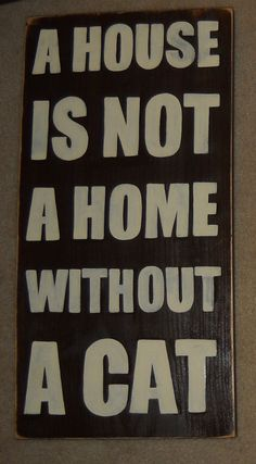 XL A House is Not Home Without a CAT Primitive by shabbysignshoppe, $45.95