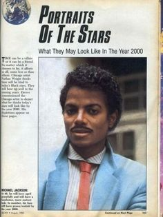 In 1985, Ebony magazine predicted what Michael Jackson would look like in the year 2000.