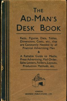 Album on Imgur. The #AdMansDeskBook gives a glimpse into the world of graphic and advertising design from the 40s and 50s. It covers basics of things like direct mail, as well as common ad layouts. It even includes a section on typography, typefaces, color theory, and even a Ben Day Tints section.
