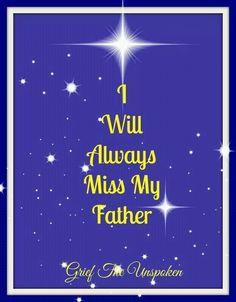 I will always miss my father..xoxoxoxoxoxo