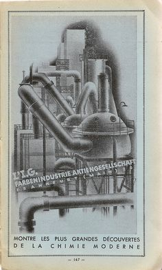 An advert from the handbook of the Paris Exposition Internationale 1937 - Arts & Crafts in Modern Life - International Exhibition for the infamous German chemical giant - IG Farbenindustrie-Aktiengesellschaft of Frankfurt am Main. Although its black