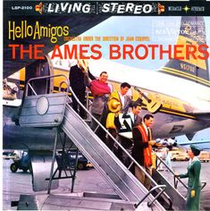Ames Brothers with Esquivel: Hello Amigos