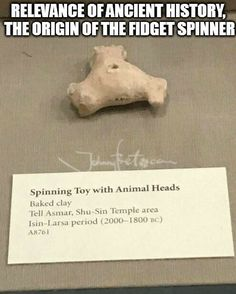 An original Fidget Spinner, around the time of Abraham, Isaac, and Jacob-- Spinning toy with animal heads. Funny Tweets, Funny Quotes, Funny Memes, Hilarious, Epic Quotes, Great Pictures, Funny Pictures, Chicago Museums, Art Memes