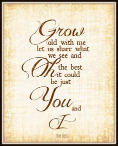 Tom Odell Lyric Art print Grow old with me  8x10  by gbloomstudio