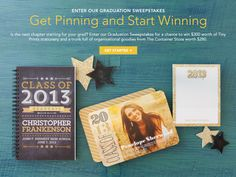 Get Pinning and Start Winning -- Enter to win our Graduation Sweepstakes! Click the image to enter. Ends 5/10.