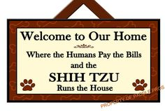 SHIH TZU Runs the House - Welcome Sign - Dog Plaque - Home Decor - Gift Idea - Art - Dog Sign on Etsy, £9.20