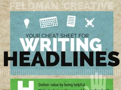 INFOGRAPHIC: Cheat Sheet for Writing Headlines by @FeldmanCreative