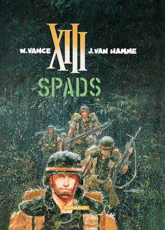XIII tome 4 : SPADS. Scenario : Jean Van Hamme, dessin: William Vance. #XIII #BDXIII #Dargaud #VanHamme #Vance