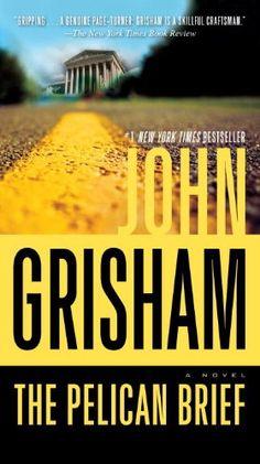 """The Pelican Brief"" by John Grisham"