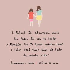 """""""Toda vez que eu chorava por não saber como fazer parecer com você, ser igual…"""" ~ {Sí}monami"""
