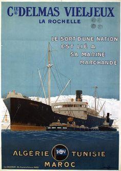"""bateau - Cie Delmas Vieljeux - La Rochelle - Le sort d'une Nation est lié à sa Marine Marchande. Bateau """"Rhin"""" - Algérie - Tunisie -"""