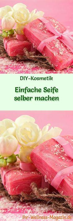 Seife herstellen - Seifen-Rezept: Einfache Seife selber machen - Nur drei Zutaten sind für eine einfache, selbst gemachte Seife nötig ... #diy #seife #selbermachen #geschenkidee #kosmetik #naturkosmetik