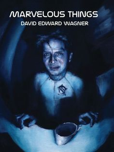 Front cover of Marvelous Things by David Edward Wagner. A brooding and exciting science fiction novella concerning a man, a biosynthetic spaceship and a one-way research mission. Trouble ensues. Available as paperback, hardcover, and multiple ebook formats. http://www.davidwagnermedia.com/novella-marvelous-things.html