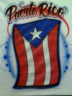 Puerto Rico airbrushed flag  ------------------------------------------- www.thetroublewit... The Trouble With Ink Custom airbrushing, printing, t-shirts, hats, canvas, anything you bring us. 4200 S Freeway #1043 817-305-1456 in La Gran Plaza (old Town Center Mall)