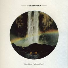 Zen Mantra - How Many Padmes Hum?Released on Digital on 10th June 2013 via Stroll On / 360