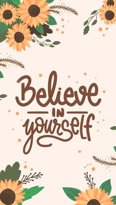 Believe In Yourself 2 by Gocase Believe In Yourself 2 by Gocase antonijaveselcic antonijaveselcic Zitats Believe In Yourself 2 by Gocase Wallpaper Believe In Yourself by nbsp hellip backgrounds quote sunflower Quote Backgrounds, Cute Wallpaper Backgrounds, Aesthetic Iphone Wallpaper, Iphone Wallpapers, Aesthetic Wallpapers, Cute Wallpapers, Screensaver Iphone, Positive Wallpapers, Iphone Wallpaper Quotes