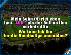 Bereit für die Bundesliga! :P  #Bundesliga #Fußball #Sprüche #Kinder #Humor #lustig #Sprüche #Jodel #lustigeSprüche #Memes