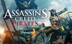 Ubisoft to release Assassin's Creed Pirates on December Assassins Creed, Anna Frozen, Zombie Tsunami, Microsoft, Best Android Games, Free Android, Android Apk, Pirate Games, Rockstar Games