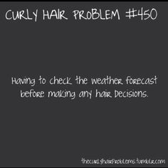 Curly hair problems. Everyday.