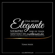 Tomas Maier Motivational Phrases, More Than Words, Spanish Quotes, Beauty Quotes, Fashion Quotes, Elegant Woman, Look Cool, Blog Tips, Girl Boss