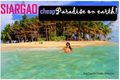 SIARGAOISLAND: THE ULTIMATE GUIDE I have a confession to make: I fell in Love.No, I am not talking about guys this time. I fell desperately in love with a beautiful placein the Philippines: SIARGAO For…