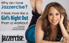 Love Jazzercise because it never gets boring!