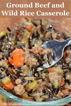 Ground beef and wild rice casserole is an easy, one pot meal that goes together quickly. Wild rice gives this dish a firmer texture and lower carb count.