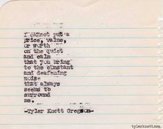 Typewriter Series #358 by Tyler Knott Gregson