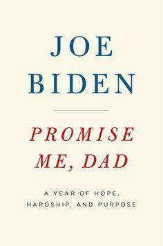 Promise Me, Dad - Joe Biden