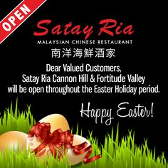 Dear Valued Customers, Satay Ria Cannon Hill & Fortitude Valley will be open throughout the #Easter Holiday period. Happy Easter everyone!  Visit our website at http://satayria.com.au/ to view our menu. Make your reservation now. You may call us on 3390 6226 - Satay Ria Cannon Hill 3252 2881 - Satay Ria Fortitude Valley Or book your reservation online at http://satayria.com.au/contact-us.