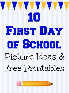 10 First Day of School Picture Ideas & Printables | TheSuburbanMom