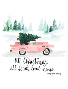This beautiful original watercolor is also a free printable on our site. It combines EVERYTHING awesome. Millennial pink, vintage cars and Christmas!
